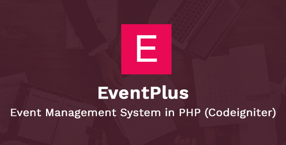 [Free Download] EventPlus – Event Management System in PHP (Codeigniter) – Online Ticket Purchase System (Nulled) [Latest Version]