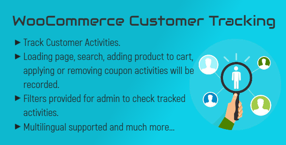 [Free Download] WooCommerce Customer Tracking   Record User Activities (Nulled) [Latest Version]